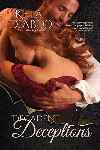 Decadent Deceptions by Keta Diablo